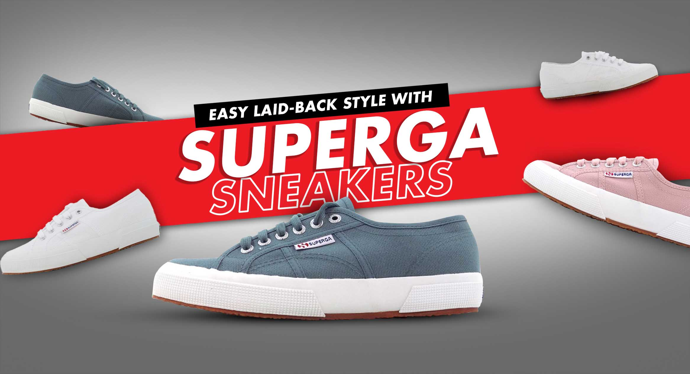 Easy Laid-Back Style with Superga Sneakers
