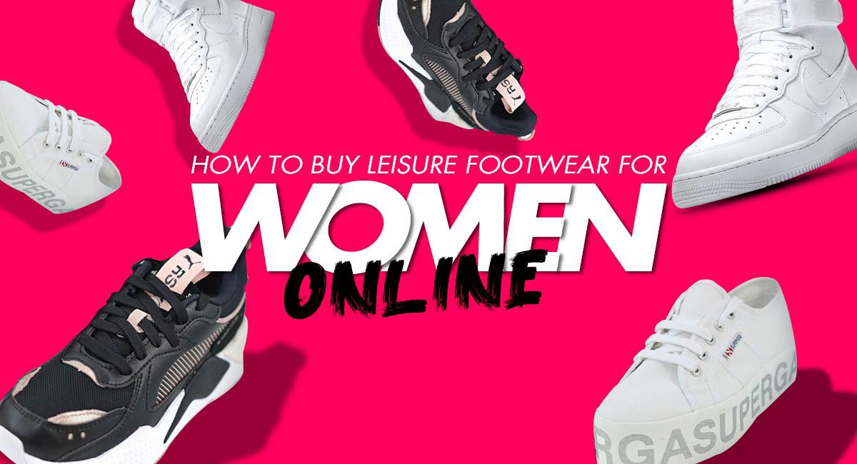 How to Buy Leisure Footwear for Women Online