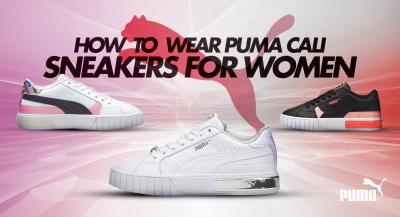 How to Wear PUMA Cali Sneakers for Women