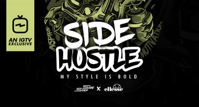 The Side Hustle – Presented by Side Step x ellesse