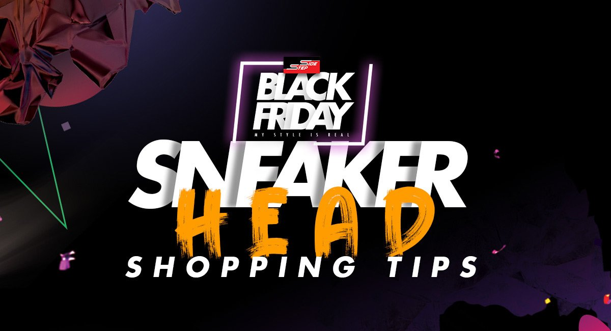 Black Friday Sneakerhead Shopping Tips