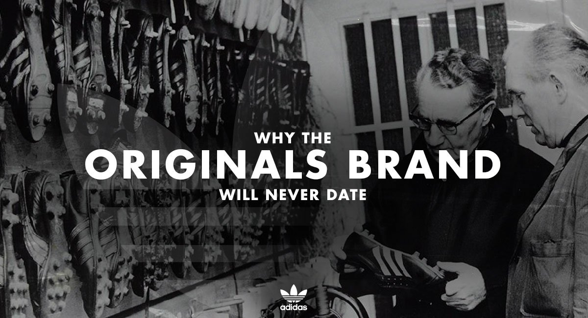 Why the adidas Originals Brand Will Never Date