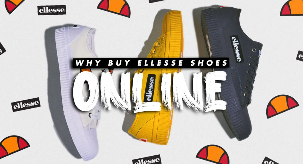 Why Buy ellesse Shoes Online?